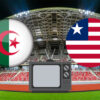 Algerie Liberia TV
